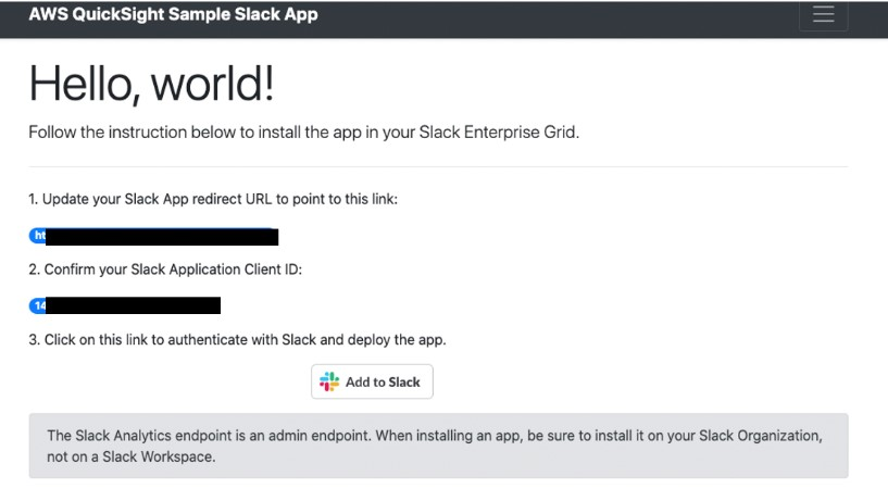 The Slack admin accesses the custom application UI from their browser and chooses Add to Slack to begin the authorization process.