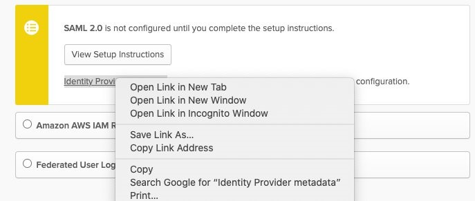 Choose Identity Provider metadata (right-click) and choose Save Link As.