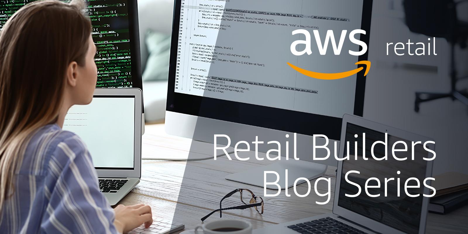 Retail_Blog_BuildSeries_Thumbnails_img_01