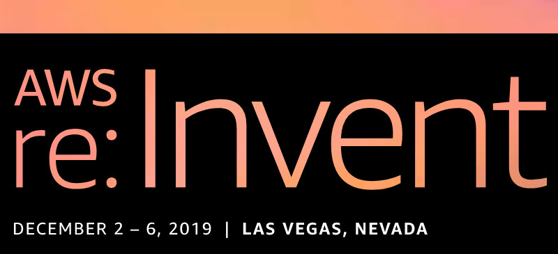 re:Invent 2019 banner.