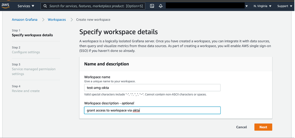 "After selecting the ""Create new workspace"" option in the right upper corner of the AMG console landing page, name the new workspace and add a description"
