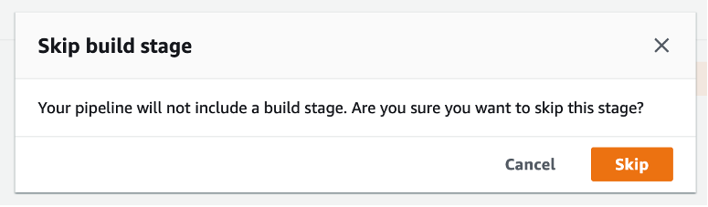 button to skip build stage