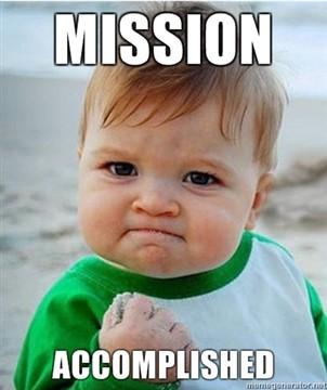 mission accomplished baby meme