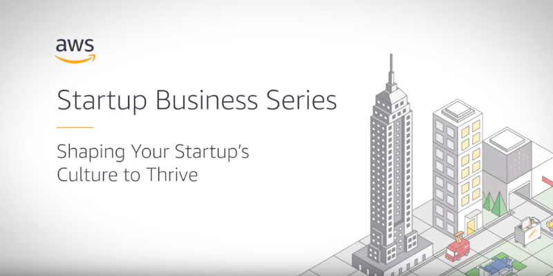 AWS Business series at the New York loft on how to shape your startup culture