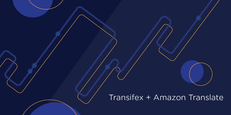 transifex works with amazon translate