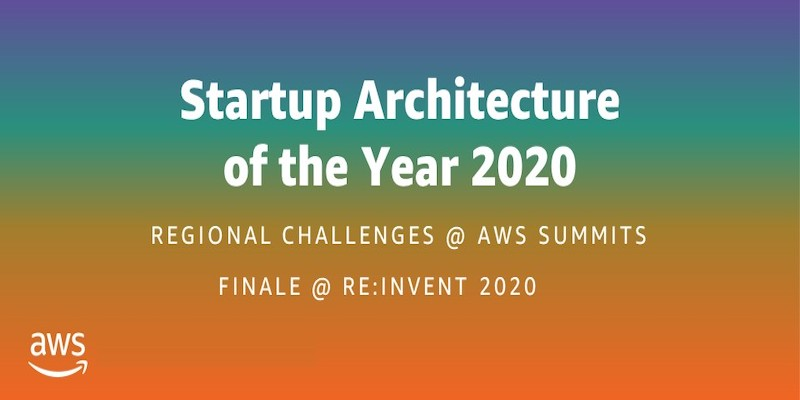 AWS startup architecture of the year challenge