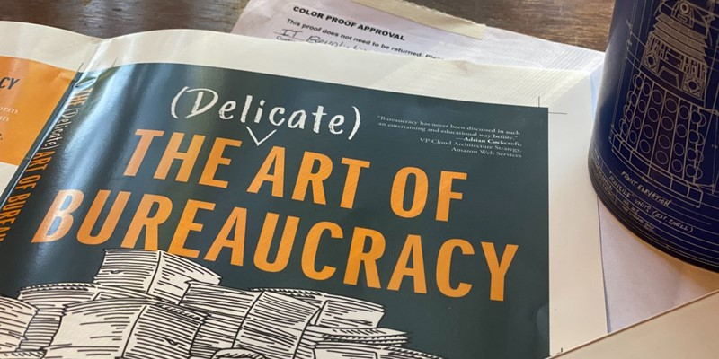 Announcing The (Delicate) Art of Bureaucracy - IT Revolution