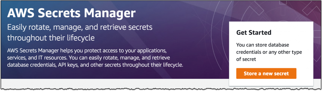 AWS Secrets Manager: Store, Distribute, and Rotate Credentials