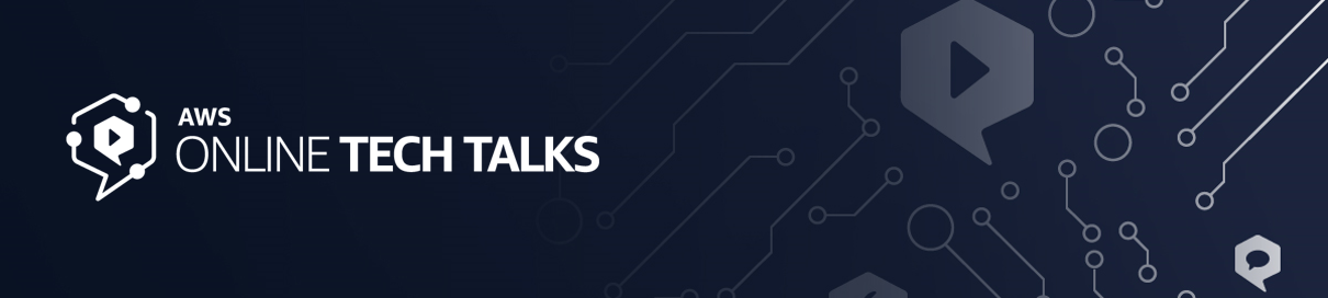 AWS Tech Talks
