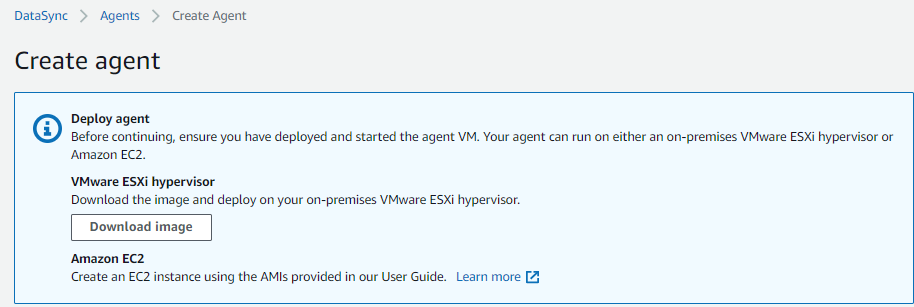 AWS provides two options for deploying the agent, either a VMware image or an EC2 image. For migrations from an on-premises environment, download the VMware image.