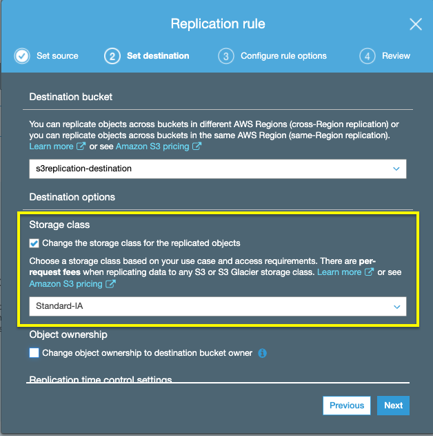 Change the storage class of replicated objects by checking the Change the storage class for the replicated objects box and selecting the destination storage class