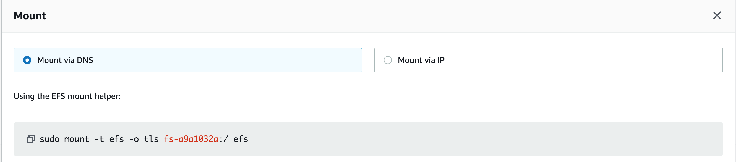 Simpler to grab the mount command you need to mount the file system to your clients. Select Mount via DNS or Mount via IP and provide a mount helper