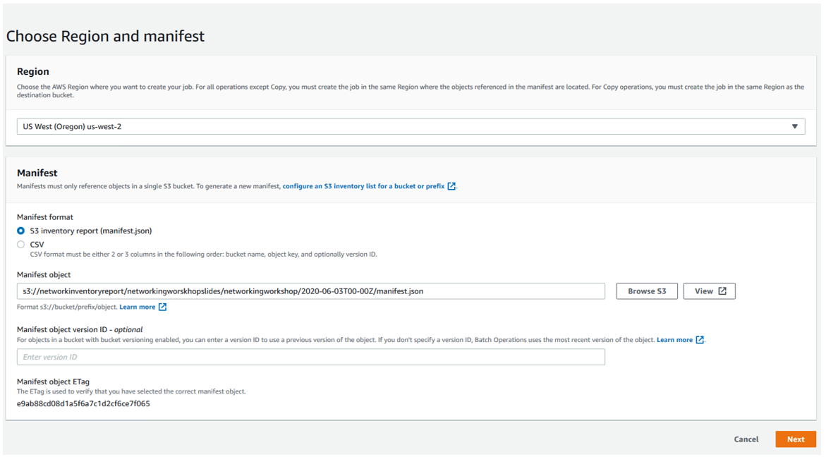 Creating your Amazon S3 Batch Operations job in the S3 console and filling out the Region, Mainfest, Manifest objects, and optional info