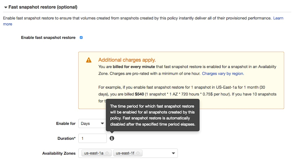 Enable fast snapshot restore and set a duration of 1 (day) retention for the FSR state in select Availability Zones.