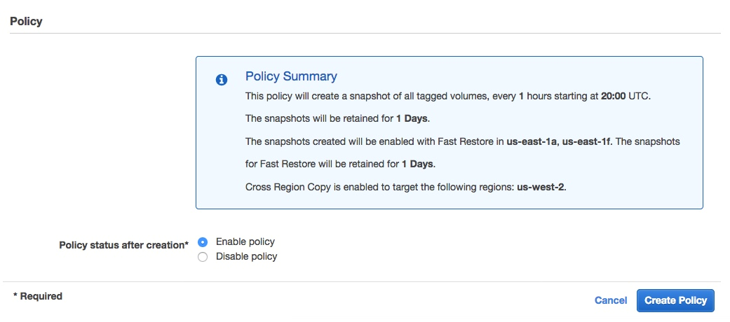 Enable policy status after creation by selecting enable policy. The initial snapshot creation is executed within an hour from the defined schedule.