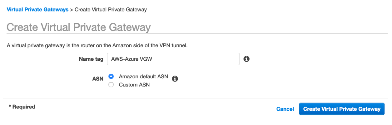 Create Private Virtual Gateway (VGW) - Select Amazon default ASN