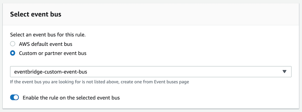 In the Select event bus box, click the Custom or partner event bus radio button and click on the custom event bus you created
