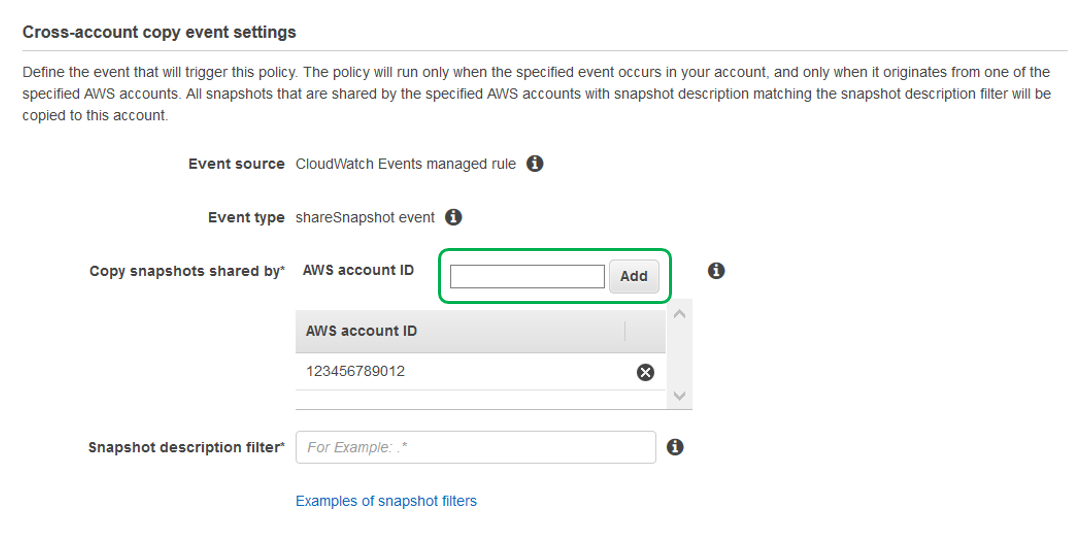Next to Copy snapshots shared by, enter the AWS account IDs of all source accounts that you want to copy snapshots from.
