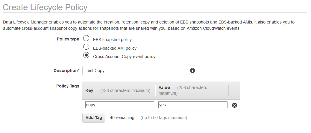 Select Cross Account Copy event policy and enter in a brief Description of the policy