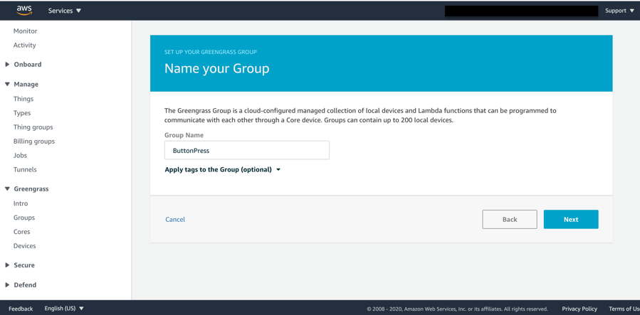 """From the AWS Management Console, create a new AWS IoT Greengrass group and name it. In our example, we called it """"ButtonPress""""."""