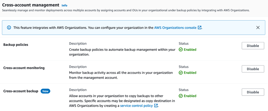 Choose Enable for Backup policies, Cross-account monitoring, and Cross-account backup. You should see the Status changed to Enabled