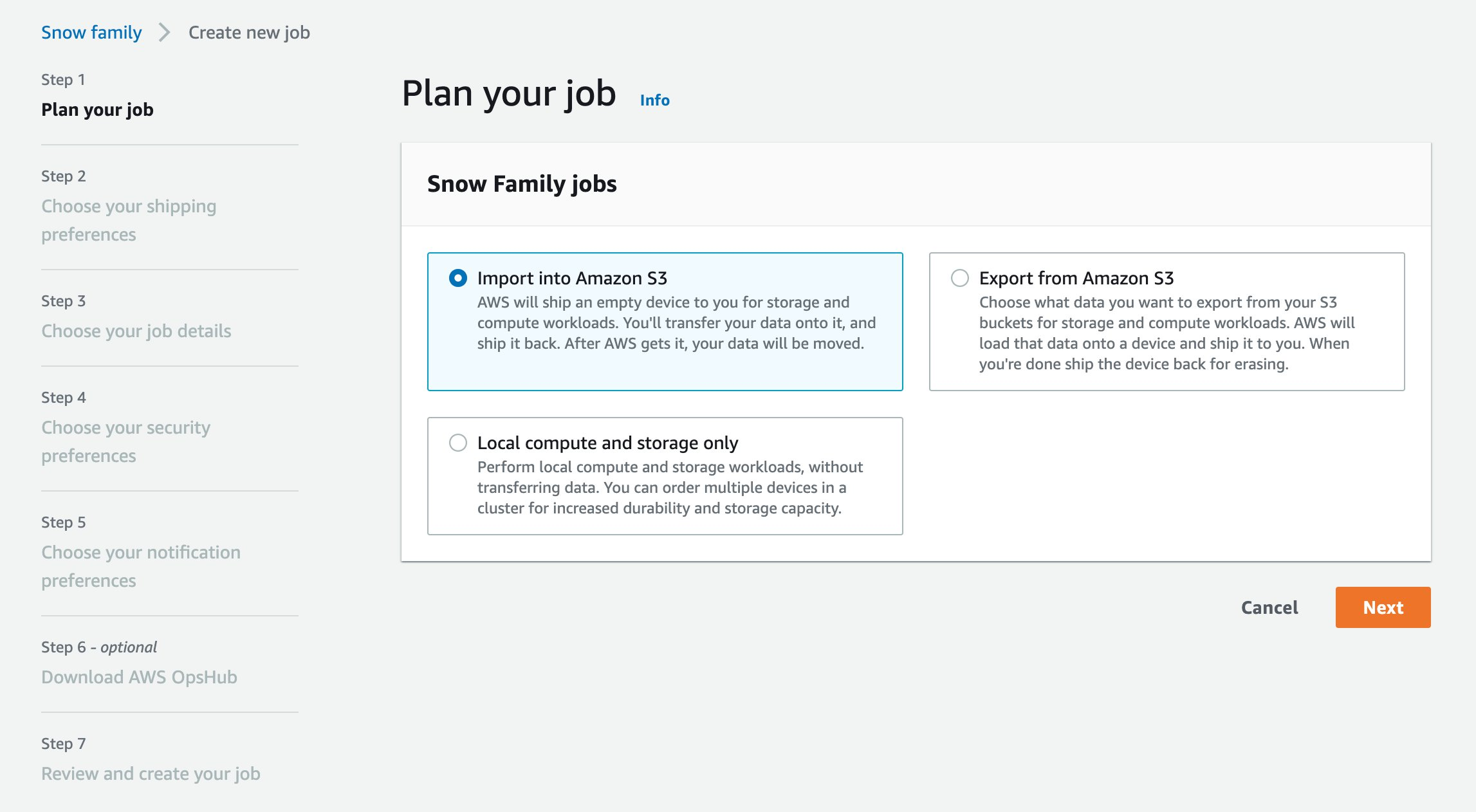 If you want to create an Import job using AWS Snowcone, select Import into Amazon S3 and click Next.