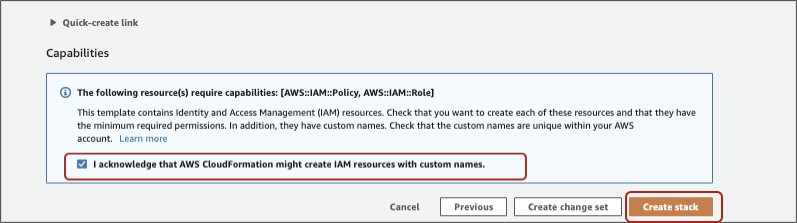I acknowledge that AWS CloudFormation might create IAM resources with custom names, and then choose Create stack