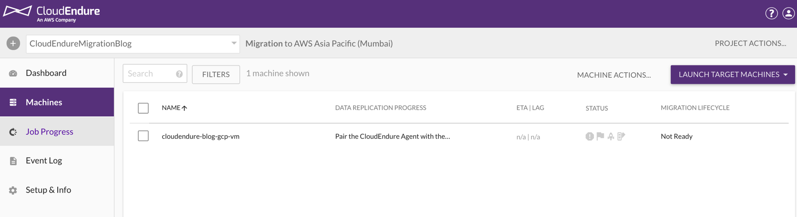 You can track the replication progress in the Machines page of the CloudEndure console