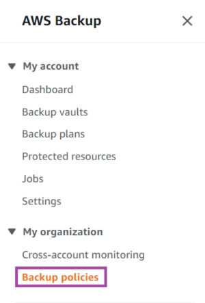 Create a backup policy by selecting My organization, then Backup Policies