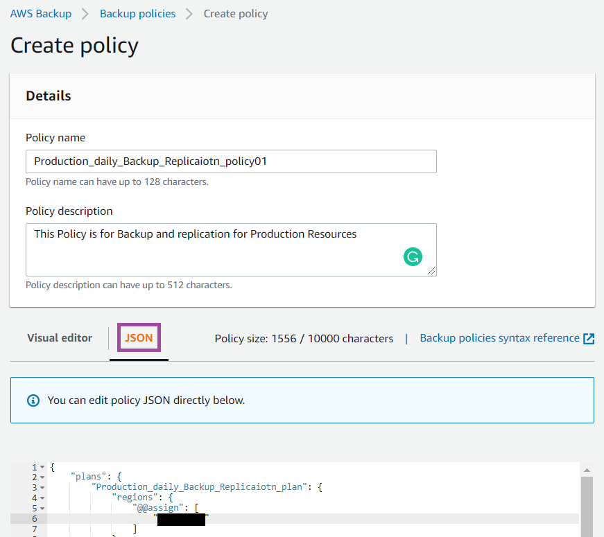 The backup policy can be created via visual editor or by using a JSON template - ZS Associates