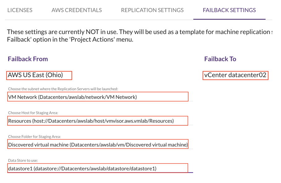 In the CloudEndure console, go to the Project - Failback settings and configure the correct subnets, staging area folder, and datastore based on the desired vCenter staging environment.