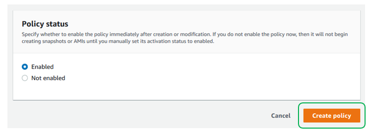Verify that the Policy status is enabled after creation. Then select Create Policy (1)