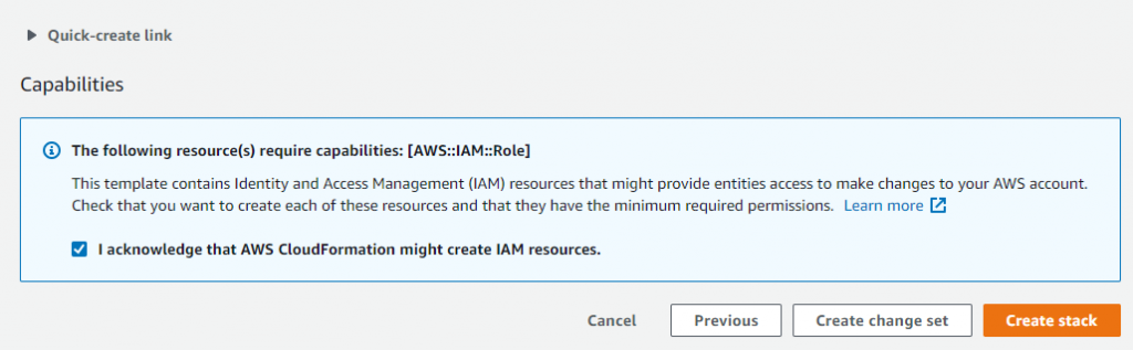 Proceed through the steps and acknowledge that AWS CloudFormation might create IAM resources with custom names