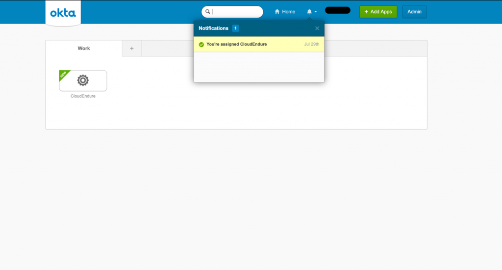In Okta, select My Apps on the right side and you'll be taken to the home page with a button that reads CloudEndure
