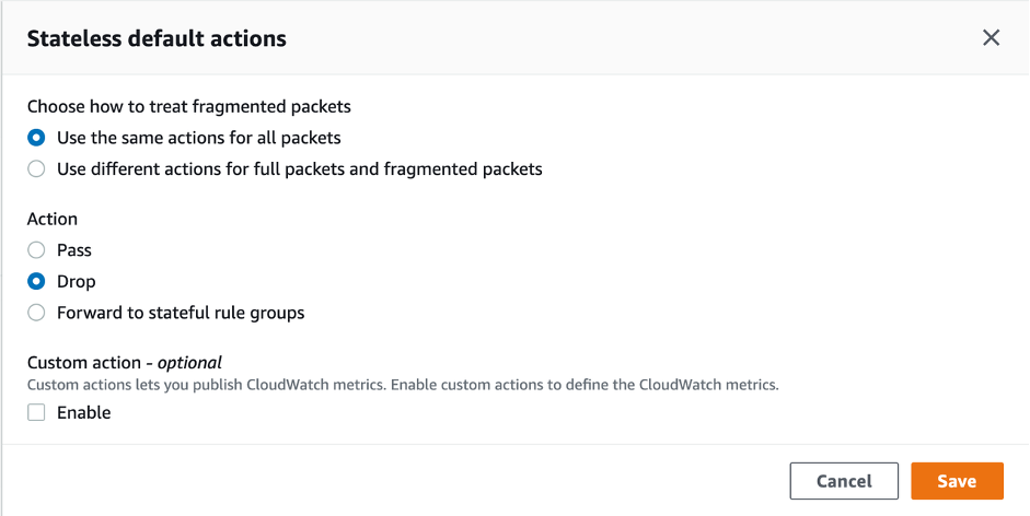 Figure 4 - AWS Network Firewall - Stateless default actions