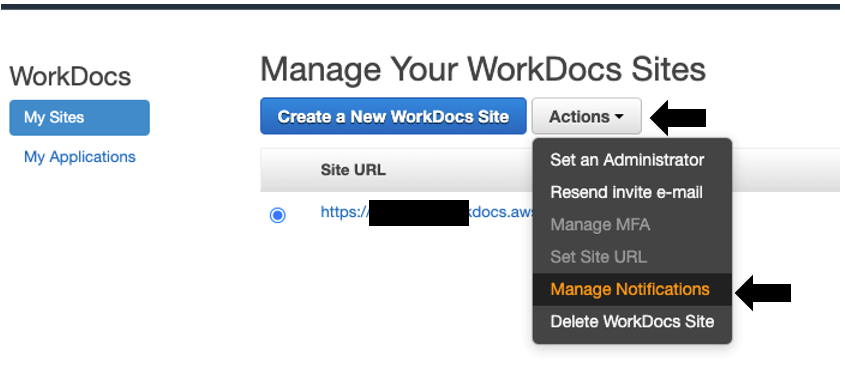In the WorkDocs console, access WorkDocs notifications by selecting Manage Notifications under Actions