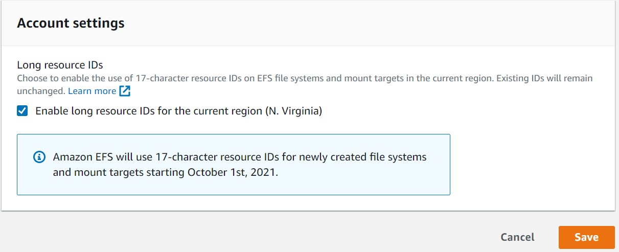 Amazon EFS settings. Enable the Long Resource IDs setting and click Save