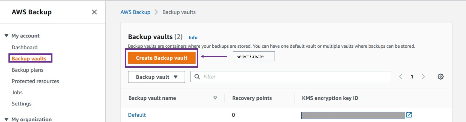 Under the My account section, select Backup Vaults. Then, select Create Backup vault