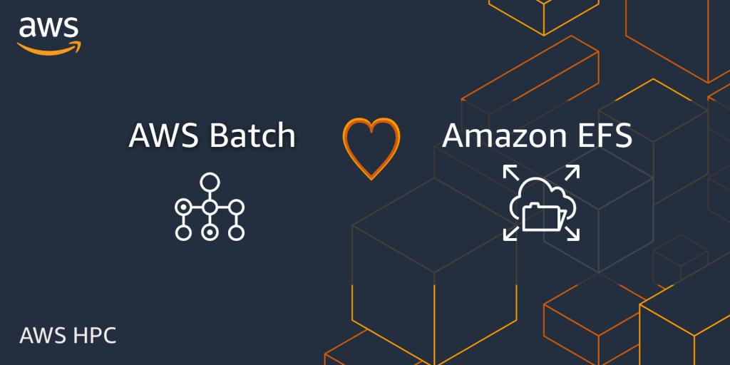 AWS batch loves Amazon EFS - header image