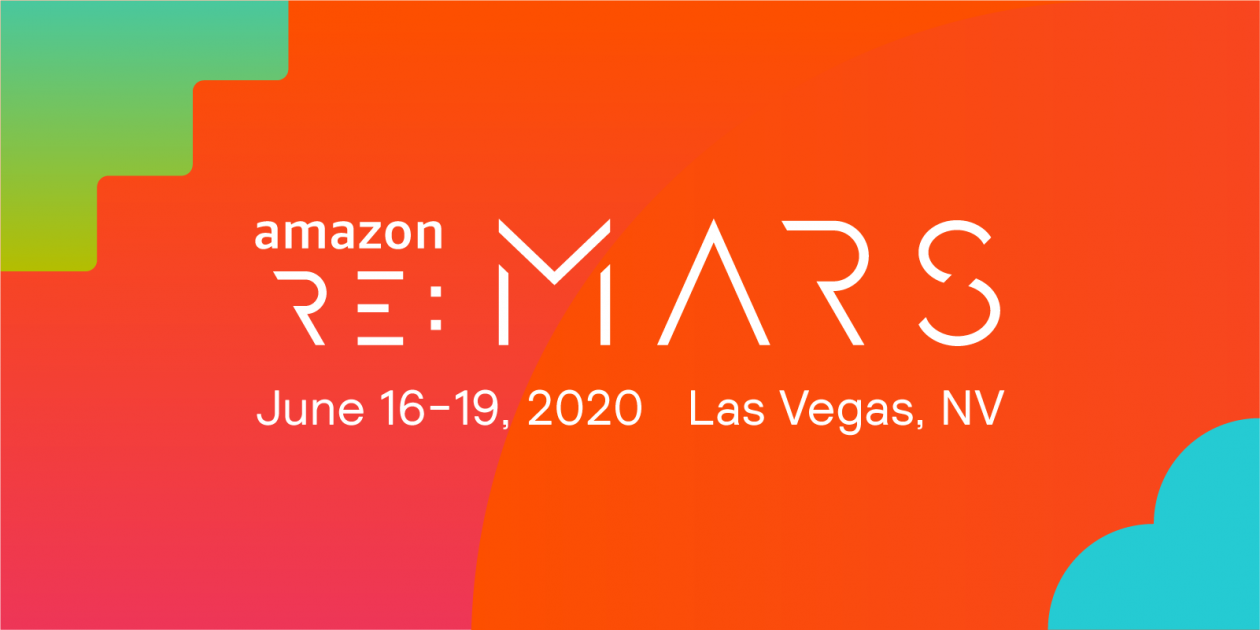 Registration for Amazon re:MARS is Now Open
