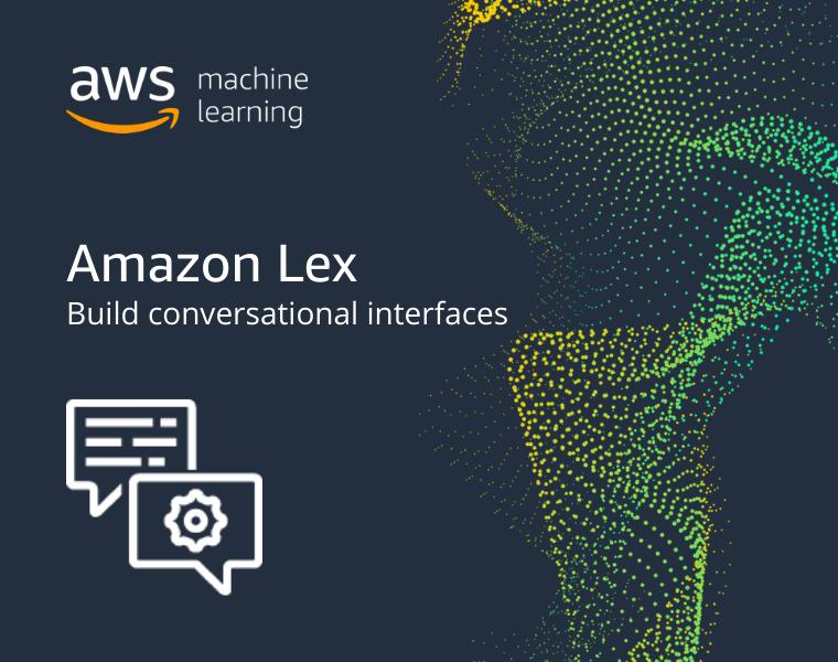 Building natural conversation flows using context management in Amazon Lex