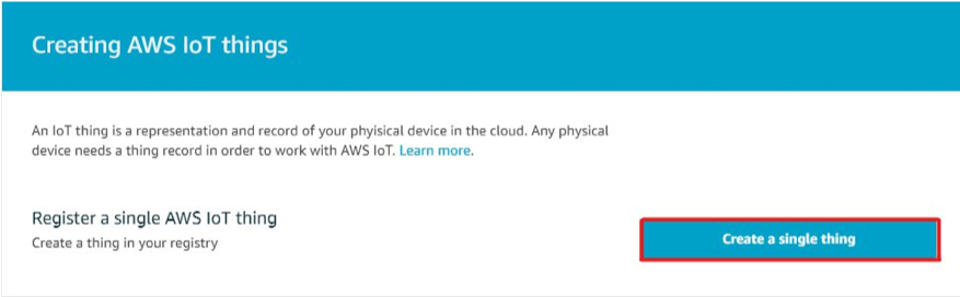 """This image shows how you select """"Create a single thing""""in the AWS IoT console"""
