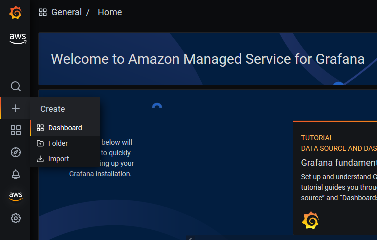 Screenshot of the Grafana welcome page with Create menu unfolded.
