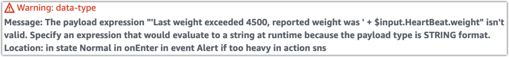 Screenshot from AWS IoT Events console showing the warning for the custom payload action