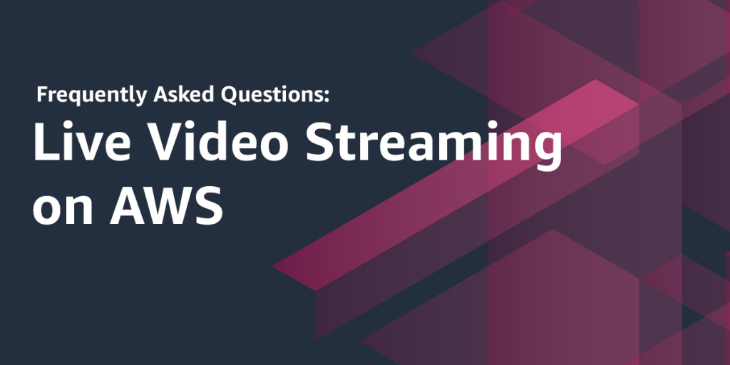 Live Video | AWS Media Blog