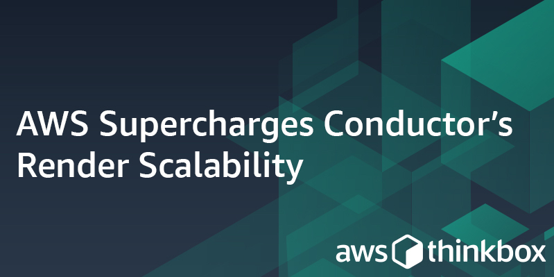 AWS Supercharges Conductor's Render Scalability