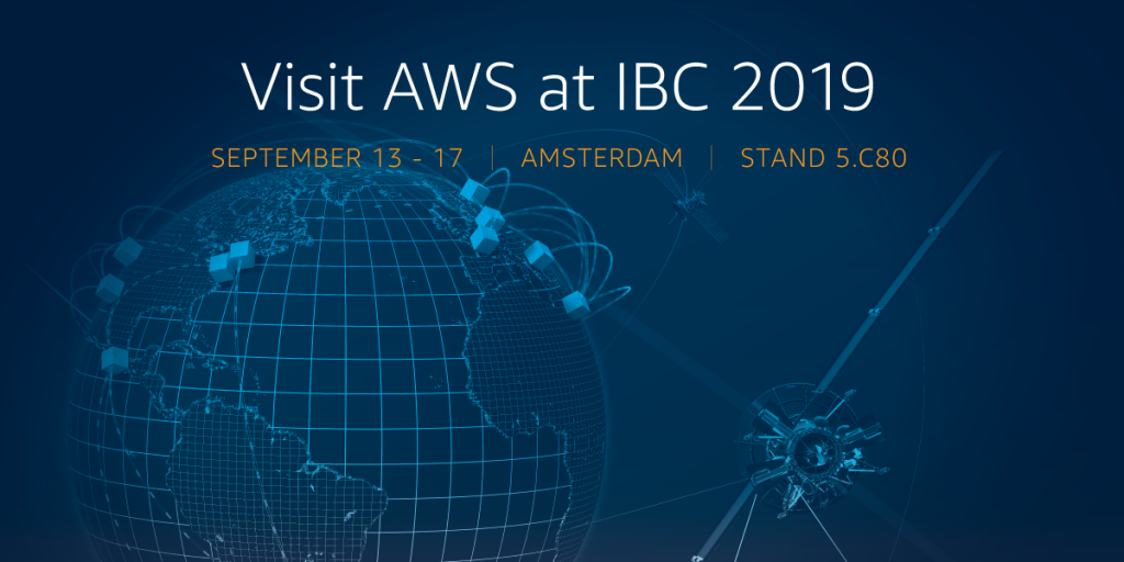 AWS at IBC 2019 [Updated 9/6/19] | AWS Media Blog