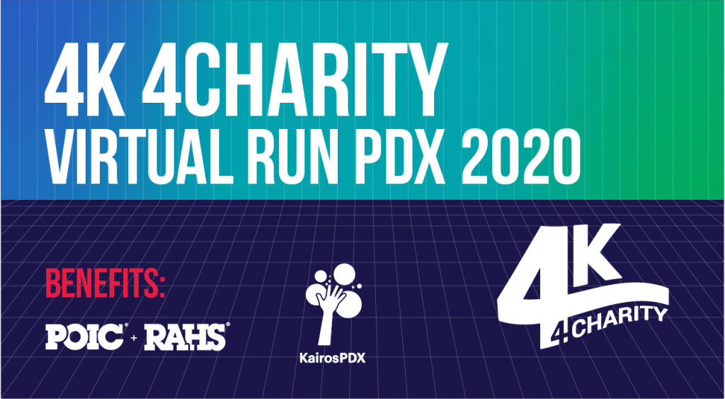4K 4Charity PDX Virtual Run benefits RAHS, KairosPDX, and UNICEF
