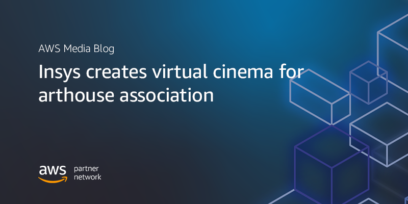 Insys creates virtual cinema for arthouse association