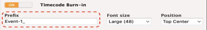 [Timecode burn-in] settings - prefix